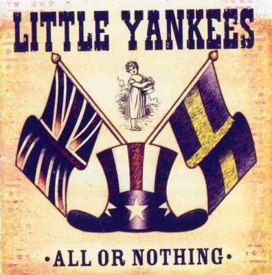 Little Yankees  All Or Nothing