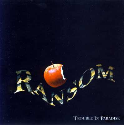 Ransom - Trouble In Paradise - Front
