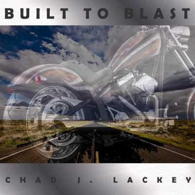 dbc315 Chad J. Lackey   Built to Blast 2014