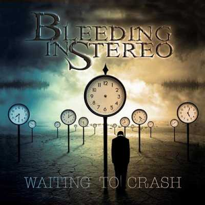 1233400 Bleeding In Stereo   Waiting To Crash 2014