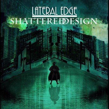 1413906180 1821 Lateral Edge   Shattered Design (2014)