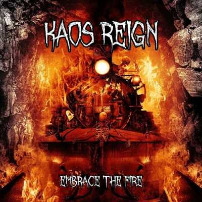 1413996697 1  Kaos Reign   Embrace The Fire (2014)
