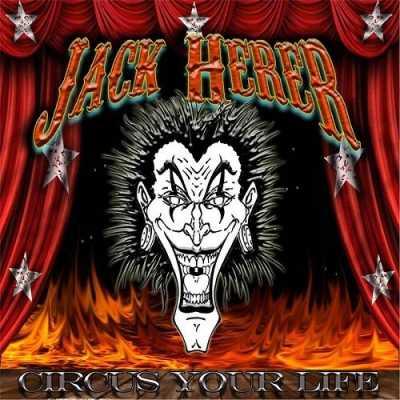 1414031048 1  Jack Herer   Circus Your Life (2014)