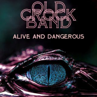 1812 n Old Crock Band   Alive And Dangerous 2014