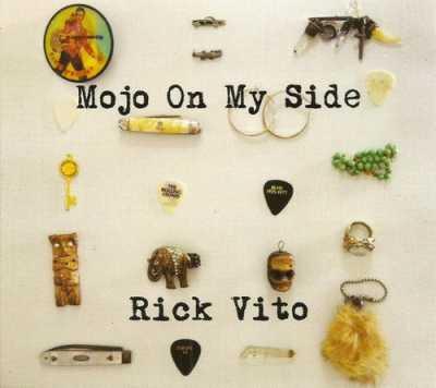 2014 Mojo On My Side Rick Vito   Mojo On My Side 2014