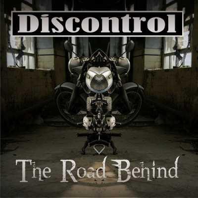 34af7229ac30d7631a366515df439e07 Discontrol   The Road Behind 2014