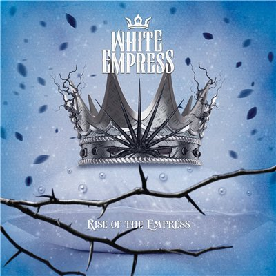 4 White Empress   Rise of the Empress (2014)