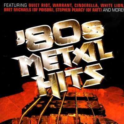 80s Metal Hits - Various Artists 2007