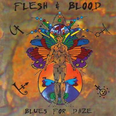 Flesh & Blood   Blues For Daze 1997 (Lossless)