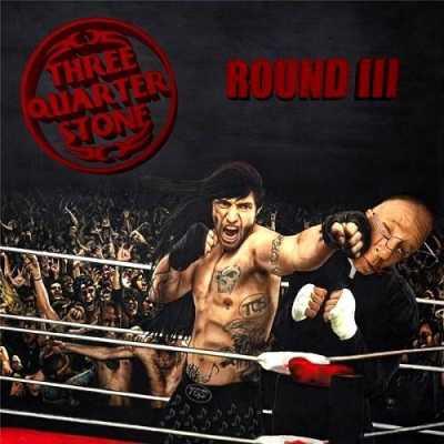 Round III Three Quarter Stone   Round III 2014