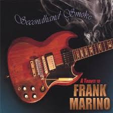 index Secondhand Smoke   Tribute To Frank Marino 2005
