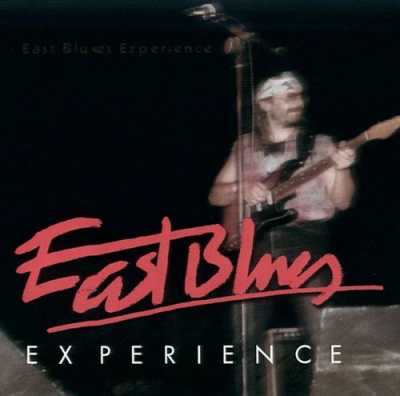 1999 East Blues Experience East Blues Experience   East Blues Experience 1999