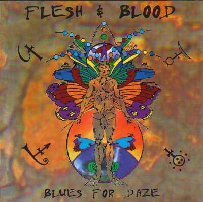 Flesh & Blood   Blues For Daze 1997