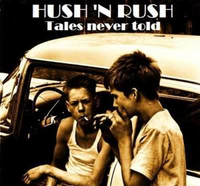 2014 Tales Never Told Hush N Rush   Tales Never Told 2014