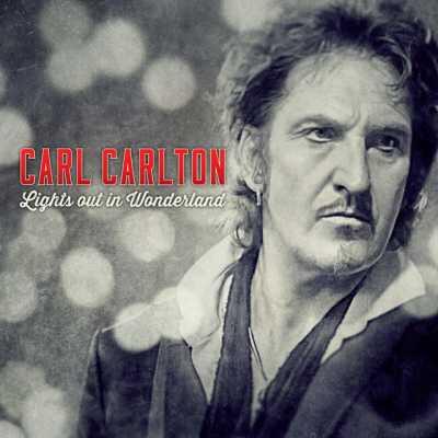 41e35 CARL CARLTON – Lights Out In Wonderland 2014