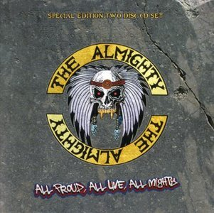f7facef50765 The Almighty   All Proud, All Live, All Mighty 2008 (2 CD) lossless