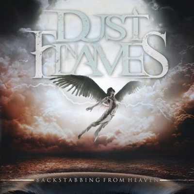 1419005536 anoz0kp Dust N Flames   Backstabbing From Heaven (2014)