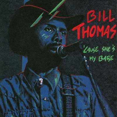 1992 Cause Shes My Babe Bill Thomas   Cause Shes My Babe 1992