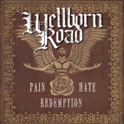 487b401b2a67d8174a2efce0bbc0ae96 Wellborn Road   Pain Hate Redemption 2014