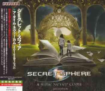Secret Sphere - A Time Never Come 2015