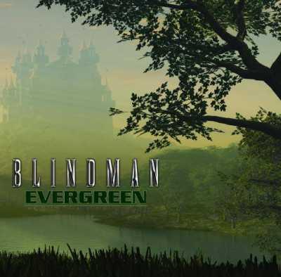 blindmanevergreen