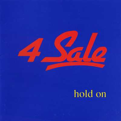4 Sale - Hold On - Front