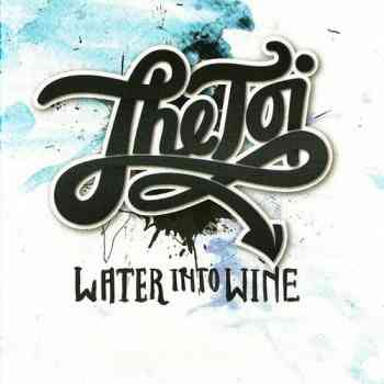 The Toi - Water Into Wine 2015