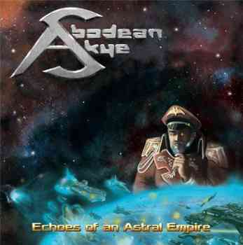 Abodean Skye - Echoes of an Astral Empire 2015