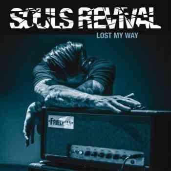 Souls Revival - Lost My Way