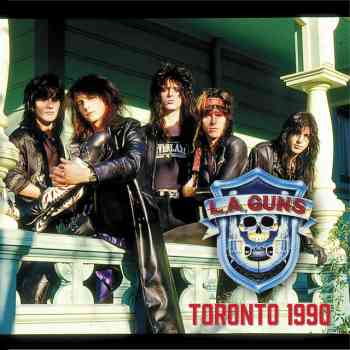 LA Guns - Live In Toronto 1990 (2015)