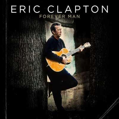 Eric Clapton - Forever Man 2015