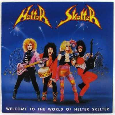 Helter Skelter – Welcome To The World Of Helter Skelter