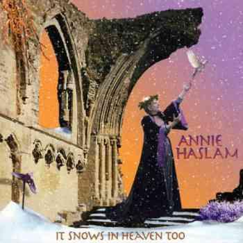 Annie Haslam - It Snows In Heaven Too (2000)