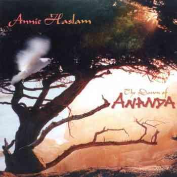 Annie Haslam (ex-Renaissance) - The Dawn Of Ananda (2000)