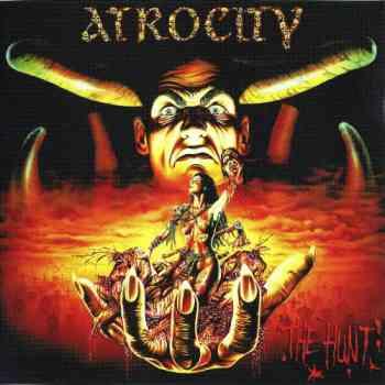 Atrocity - The Hunt (1996) (Remastered 2008)