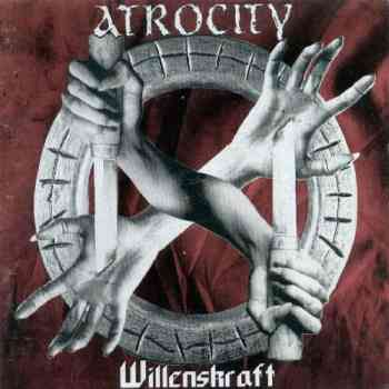 Atrocity - Willenskraft (1996)
