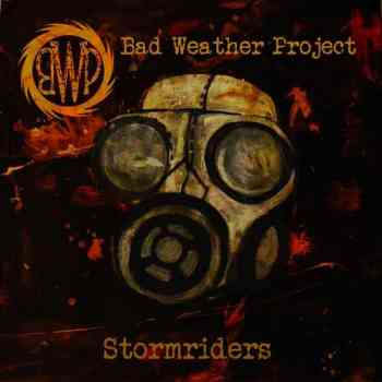 Bad Weather Project - Stormriders 2015