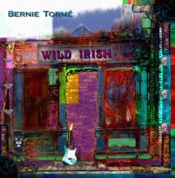 Bernie Torme - Wild Irish