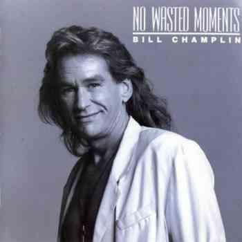 Bill Champlin - No Wasted Moments (1990)