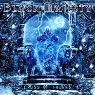 Black Majesty - Cross of Thorns 2015