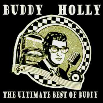 Buddy Holly - The Ultimate Best Of Buddy (Remastered) (2011)