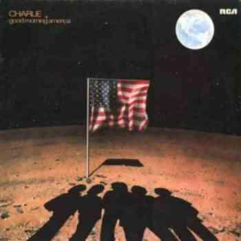 Charlie - Good Morning America (1981)