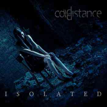 Cold Distance - Isolated 2015
