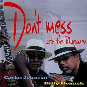 Don't Mess With The Bluesmen