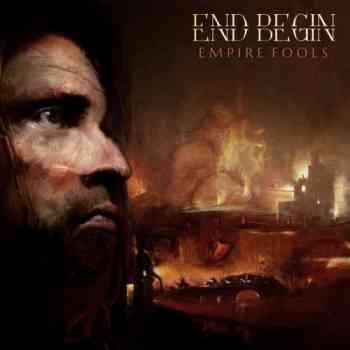 End Begin - Empire Fools (2015)
