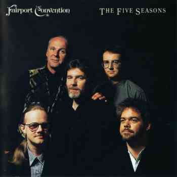 Fairport Convention - The Five Seasons (1990)
