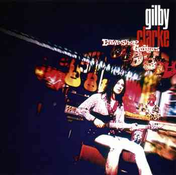 Gilby Clarke - Pawnshop Guitars