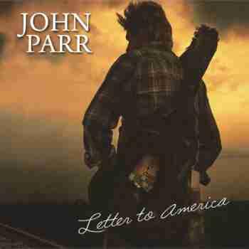 John Parr - Letter To America