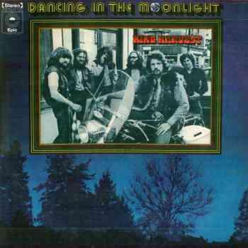 King Harvest - Dancing In The Moonlight (1972)