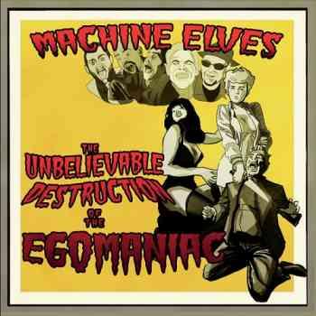 Machine Elves  The Unbelieveable Destruction of the Egomaniac